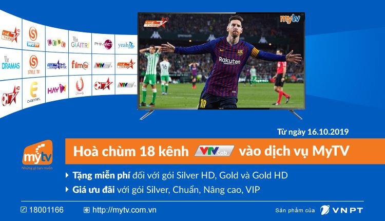 Hòa chùm 18 kênh VTVcab vào dịch vụ MyTV - Thêm kênh thêm nhiều ưu đãi